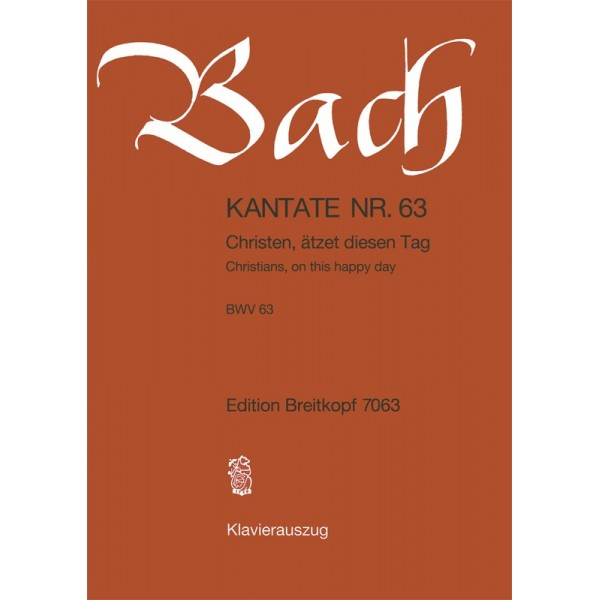Bach, J S - Cantata Number 63 (BWV63)
