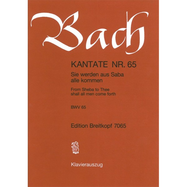Bach, J S - Cantata Number 65 (BWV65)