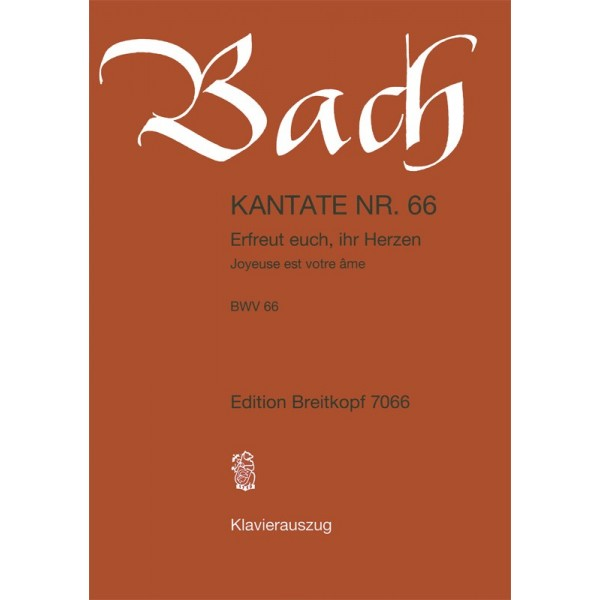 Bach, J S - Cantata Number 66 (BWV66)