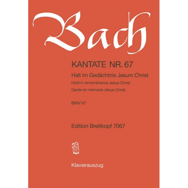 Bach, J S - Cantata Number 67 (BWV67)