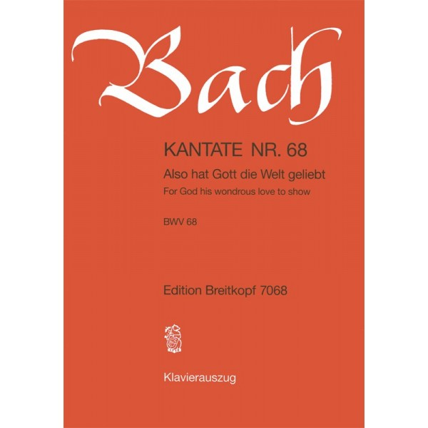Bach, J S - Cantata Number 68 (BWV68)