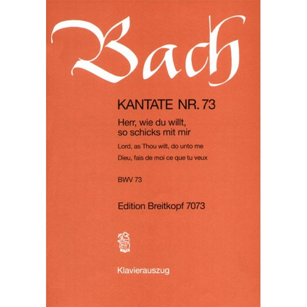 Bach, J S - Cantata Number 73 (BWV73)