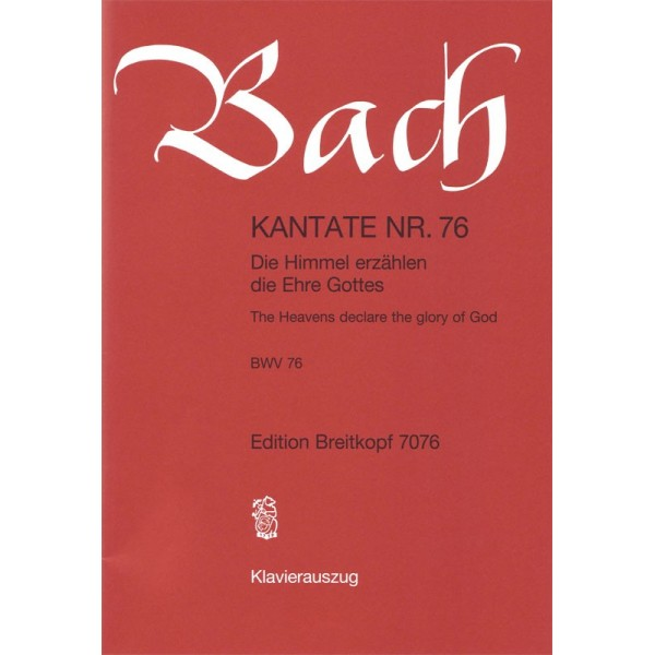 Bach, J S - Cantata Number 76 (BWV76)
