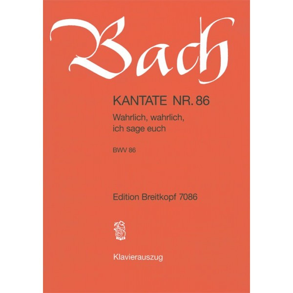Bach, J S - Cantata Number 86 (BWV86)