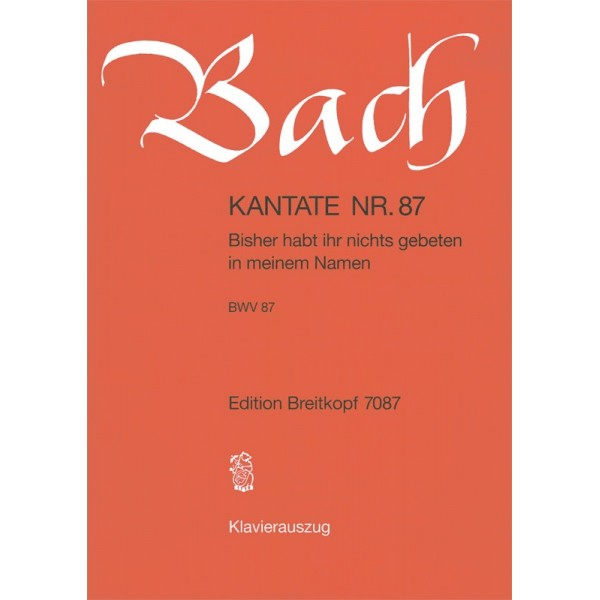 Bach, J S - Cantata Number 87 (BWV87)