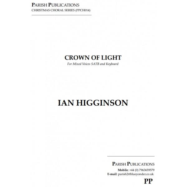 Higginson, Ian - Crown of Light (SATB & Keyboard)