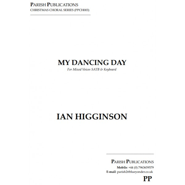Higginson, Ian - My Dancing Day (SATB & Keyboard)