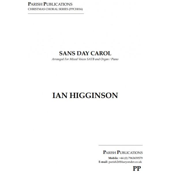Higginson, Ian - Sans Day Carol (SATB & Keyboard)