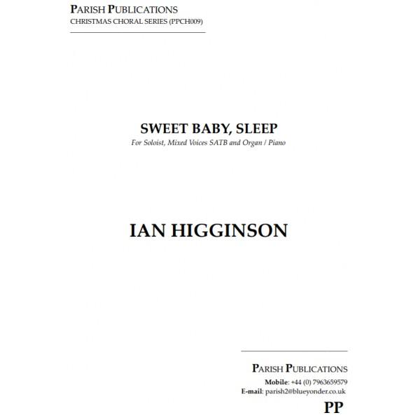 Higginson, Ian - Sweet Baby, Sleep (SATB & Keyboard)