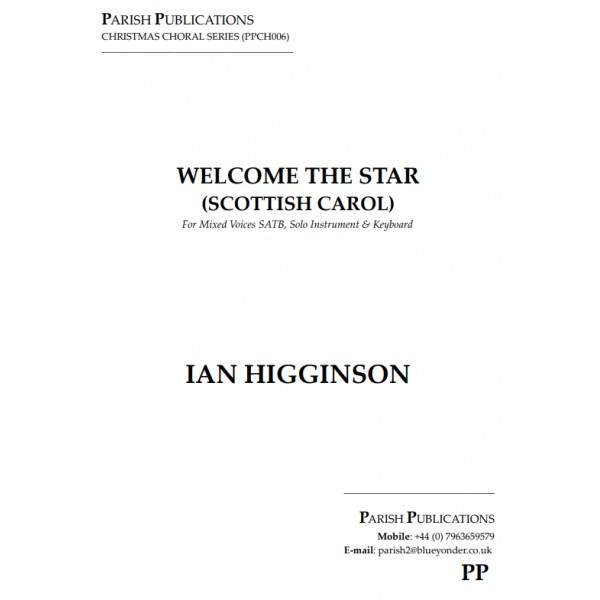 Higginson, Ian - Welcome the Star (Scottish Carol)