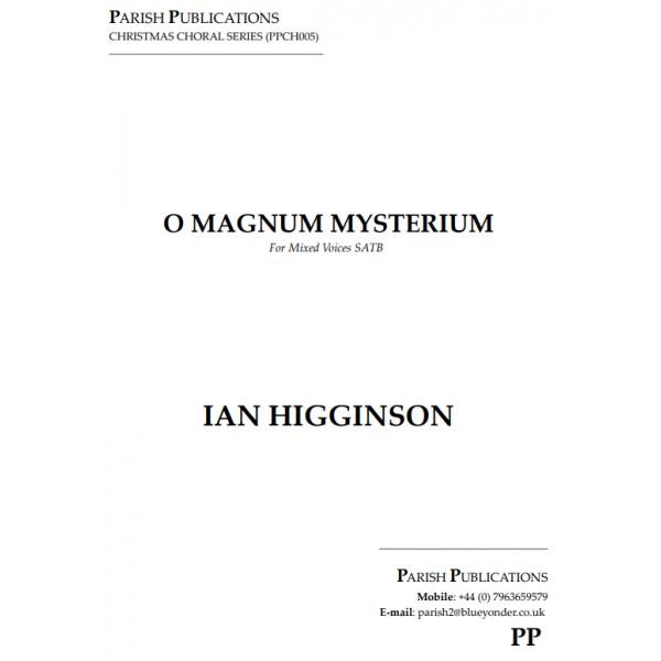 Higginson, Ian - O Magnum Mysterium (SATB a cappella)