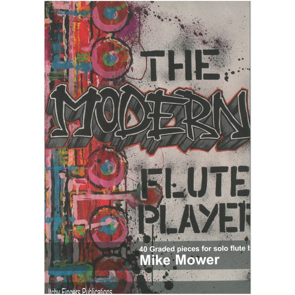 Mower, Mike - The Modern Flute Player