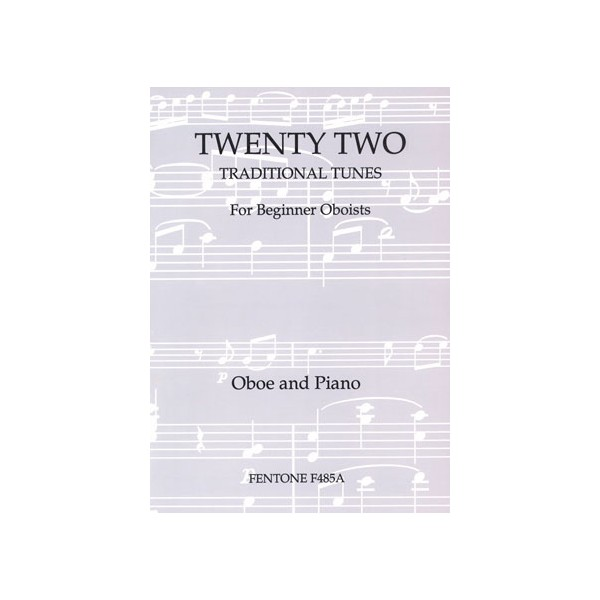 Twenty-Two Traditional Tunes for Beginner Oboists