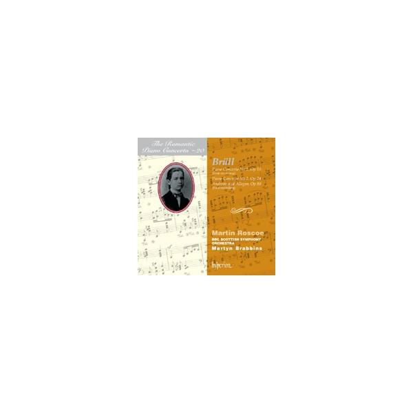 Volume 20 Brüll Piano Concertos Martin Roscoe, BBC Scottish Symphony Orchestra with Martyn Brabbins