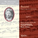 Volume 22 Busoni Piano Concerto with Marc-André Hamelin, City of Birmingham Symphony Orchestra w/Mark Elder