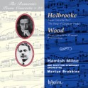 Volume 23 Holbrooke and Wood Piano Concertos with Hamish Milne, BBC Scottish Symphony Orchestra with Martyn Brabbins