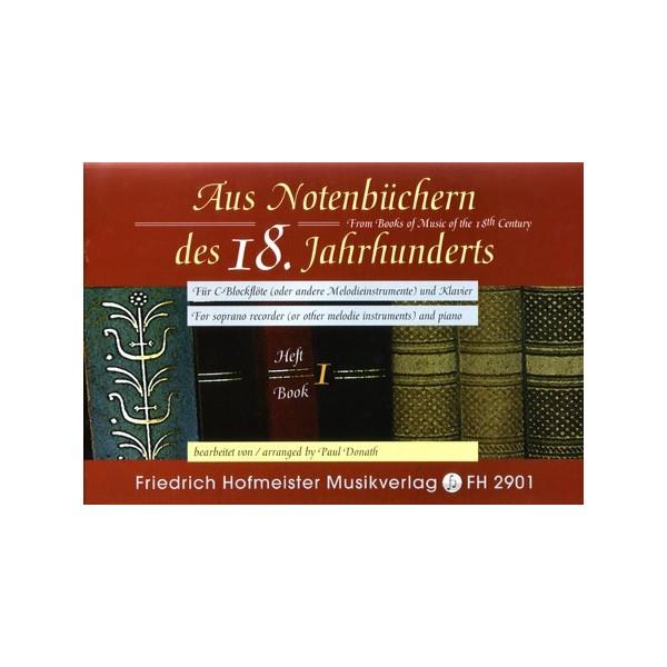 Aus Notenbüchern des 18 Jahrhunderts Volume One