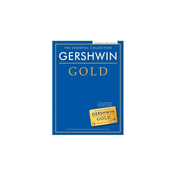 The Essential Collection: Gershwin Gold (Audio Edition)