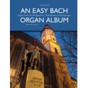 Bach, J S - An Easy Bach Organ Album