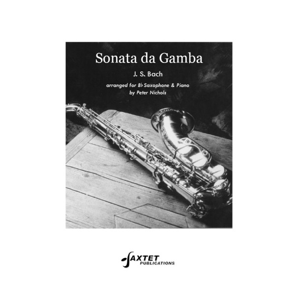 Bach, J S - Sonata da Gamba (Tenor Saxophone & Piano)