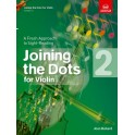 Joining the Dots for Violin Grade Two