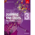 Joining the Dots for Violin Grade Three
