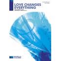 Andrew Lloyd Webber: Love Changes Everything (Aspects Of Love) - SATB/Piano - Lloyd Webber, Andrew (Composer)