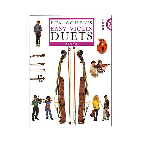 Eta Cohens Easy Violin Duets - Book 2 - Cohen, Eta (Editor)