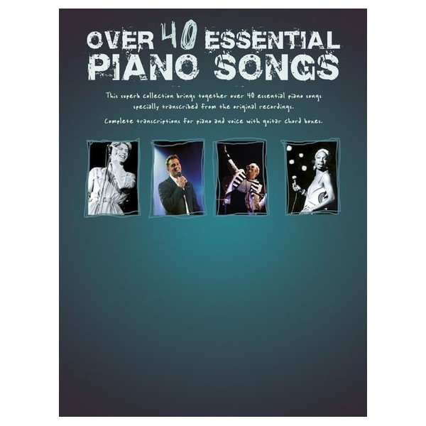 Over 40 Essential Piano Songs -