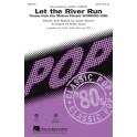 Carly Simon: Let The River Run - SATB - Simon, Carly (Composer)