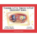 Teaching Little Fingers To Play Broadway Songs (Book Only) - Miller, Carolyn (Arranger)