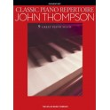 John Thompson: Classic Piano Repertoire (Elementary Level) - Thompson, John (Composer)