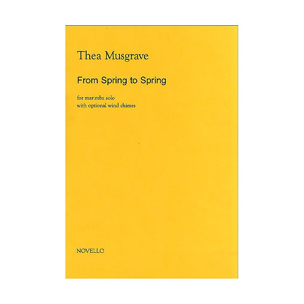Musgrave: From Spring To Spring for Solo Marimba - Musgrave, Thea (Artist)