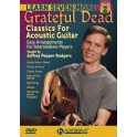 Jeffrey Pepper Rodgers: Learn Seven More Grateful Dead Classics For Acoustic Guitar - Grateful Dead (Artist)