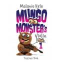 Kyle, Melanie - Mungo Monsters Violin Book