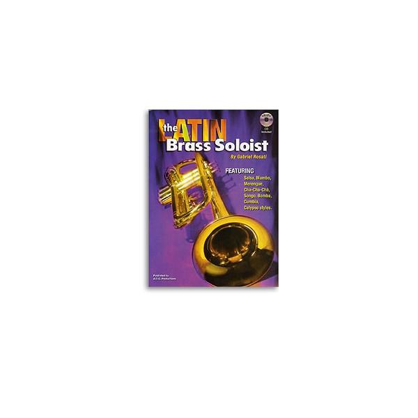 Rosati, Gabriel - The Latin Brass Soloist