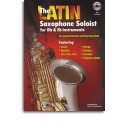 The Latin Saxophone Soloist (Bb/Eb)