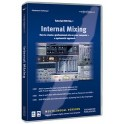 Friedemann Tischmeyer: Internal Mixing (Tutorial DVD Volume 1)