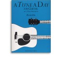 A Tune a Day for Guitar, Book One