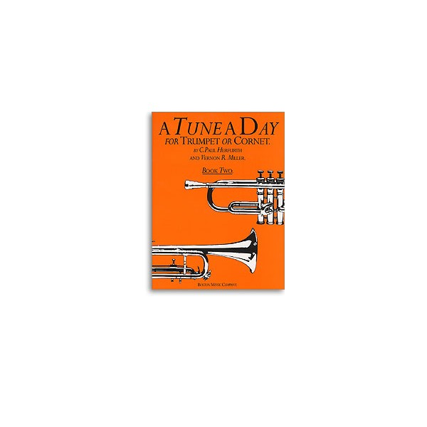 A Tune a Day for Trumpet or Cornet Book Two