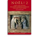 Noël! 2 - Carols And Anthems For Advent, Christmas And Epiphany - Hill, David (Editor)