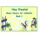 Hey Presto! Theory for Violinists Book One
