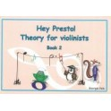 Hey Presto! Theory for Violinists Book Two
