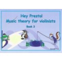 Hey Presto! Theory for Violinists Book Three