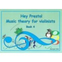 Hey Presto! Theory for Violinists Book Four