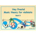 Hey Presto! Theory for Violinists Book Five