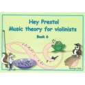 Hey Presto! Theory for Violinists Book Six