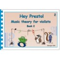 Hey Presto! Theory for Violists Book Two
