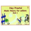 Hey Presto! Theory for Cellists Book One