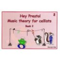 Hey Presto! Theory for Cellists Book Two